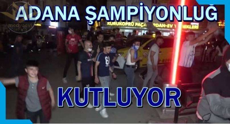 Adana Demirspor ŞAMPİYON!
