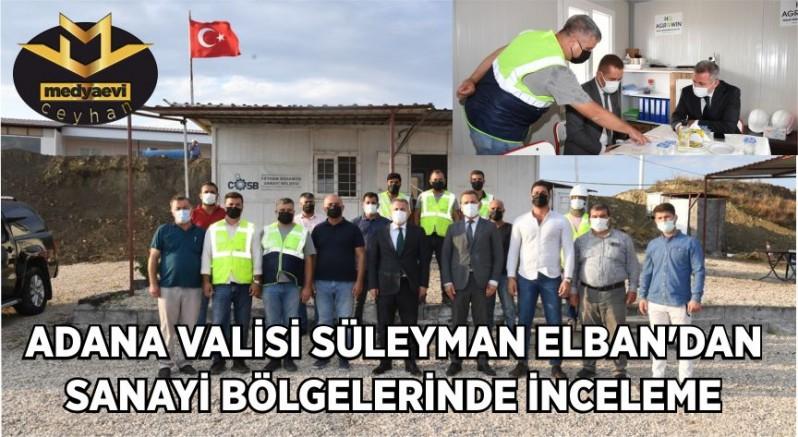 Adana Valisi Süleyman Elban'dan Sanayi Bölgelerinde İnceleme