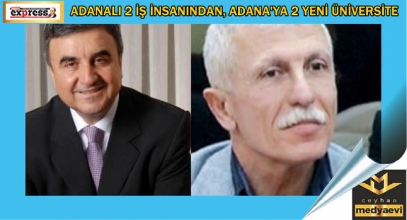 Adana'ya 2 Yeni Vakıf Üniversitesi Kurulacak