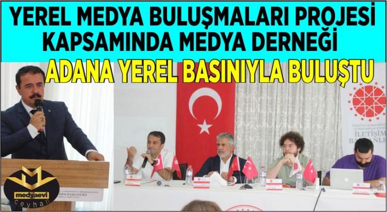Medya Derneği Adana'da Yerel Medya Buluşmaları projesi kapsamında yerel medyayla buluştu